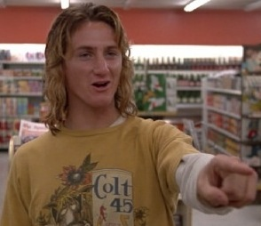 "From ""Fast Times at Ridgemont High"""